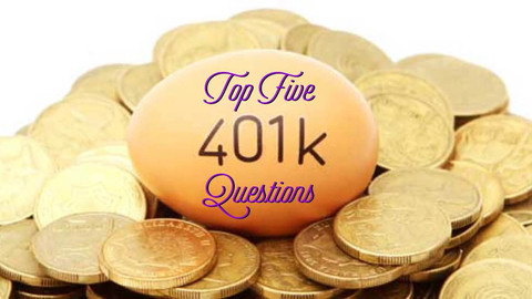 Investing 101: Top Five 401(k) Questions