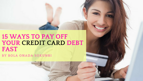 15 Ways To Pay Off Your Credit Card Debt Fast