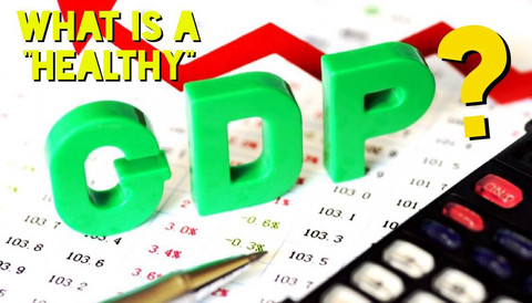 """What is a """"Healthy"""" GDP?"""