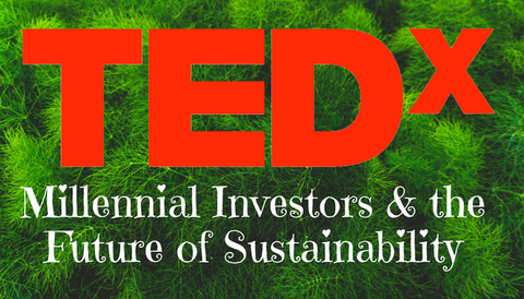 TEDx Talk: Millennial Investors & the Future of Sustainability