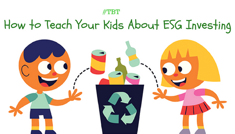 #TBT: How to Teach Your Kids About ESG Investing