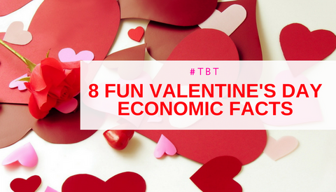 #TBT: 8 Fun Valentine's Day Economic Facts