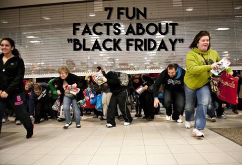 """7 Fun Facts About """"Black Friday"""""""