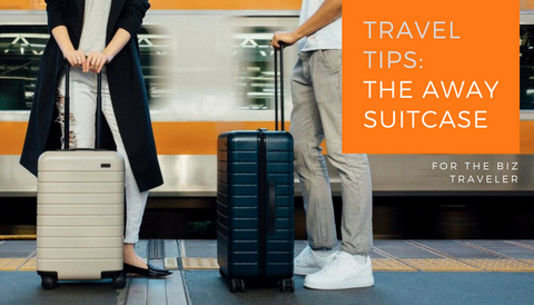 Travel Tips: The AWAY Suitcase
