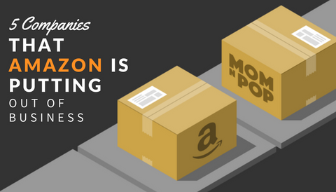5 Companies that Amazon is Putting Out of Business