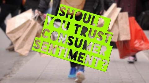 Should You Trust Consumer Sentiment?