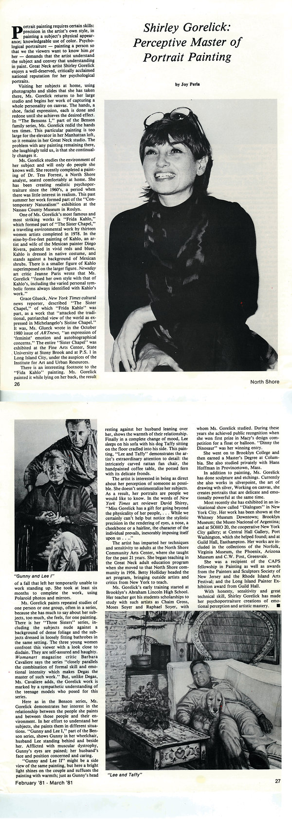 "Perla, Joy. ""Shirley Gorelick: Perceptive Master of Portrait Painting."" North Shore: The Magazine for Living on the Gold Coast 5, no. 2 (February–March 1981): 26–27."