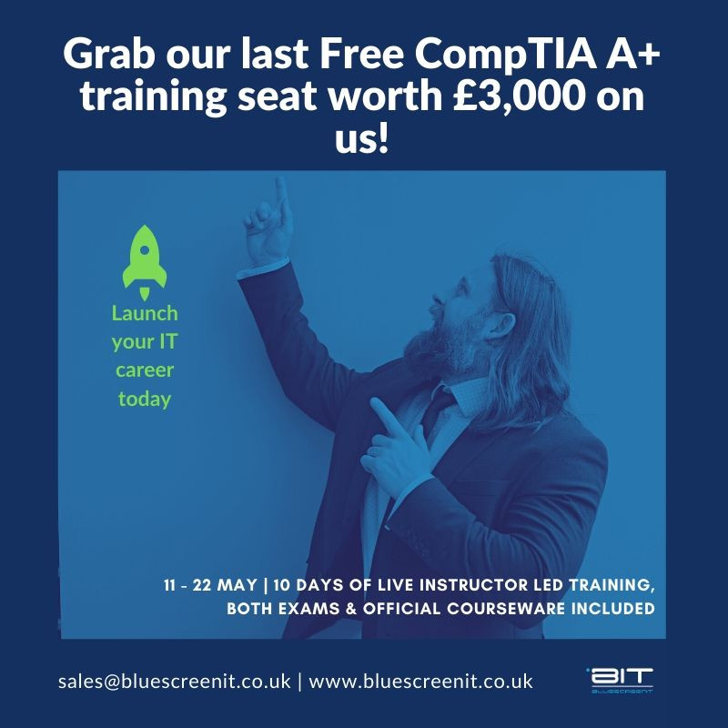 Last seat on our CompTIA A+ training programme in the South West