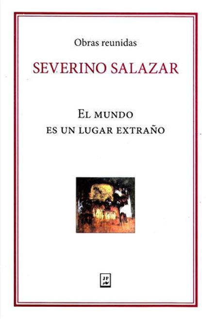 Severino Salazar, el mundo es un luagar extraño