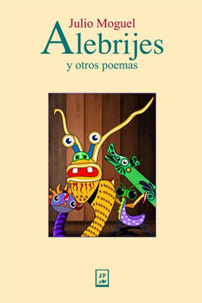 Alebrijes y otros poemas