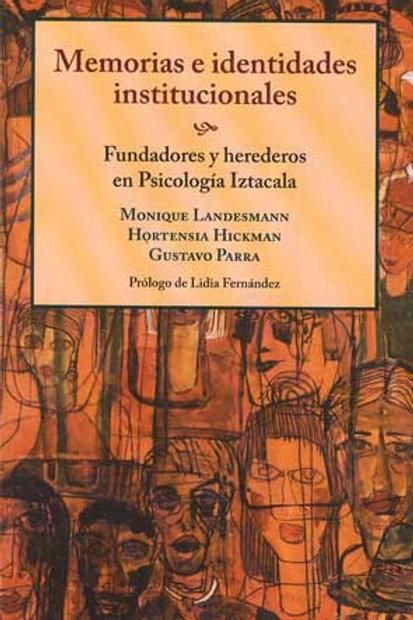 Memorias e identidades institucionales