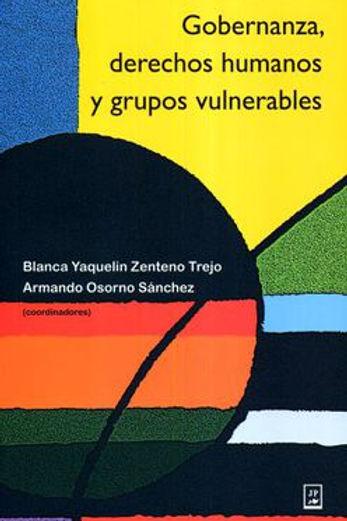 Gobernanza, derechos humanos y grupos vulnerables