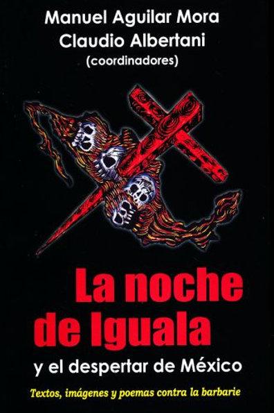 La noche de Iguala y el despertar de México