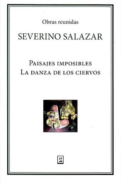 Severino Salazar paisajes imposibles, la danza de los ciervos