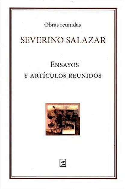 Severino Salazar ensayos y artículos reunidos