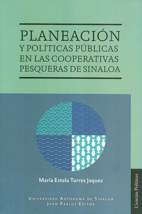 Planeación y políticas públicas en las cooperativas pesqueras de Sinaloa
