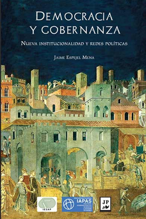 Democracia y gobernanza. Nueva institucionalidad y redes políticas