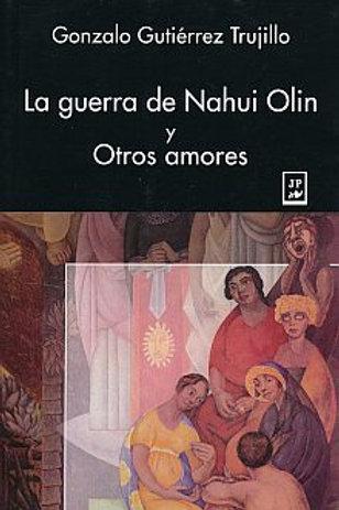 La guerra de Nahui Olin y otros amores