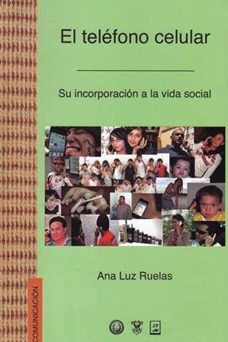 El teléfono celular, su incorporación a la vida social