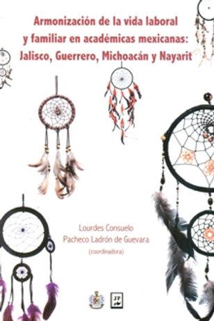 Armonización de la vida laboral y familiar en académicas mexicanas