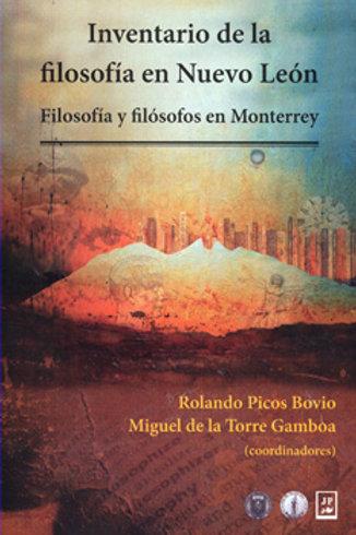 Inventario de la filosofía en Nuevo León, filosofía y filósofos en Monterrey