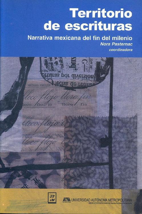 Territorio de escrituras. Narrativa mexicana del finn del milenio