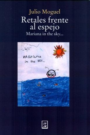 Retales frente al espejo, Mariana in the sky