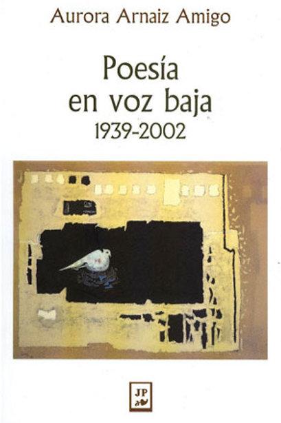 Poesía en voz baja 1939-2002