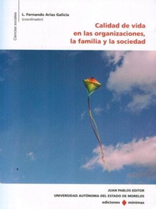 Calidad de vida en las  organizaciones, la familia y la sociedad