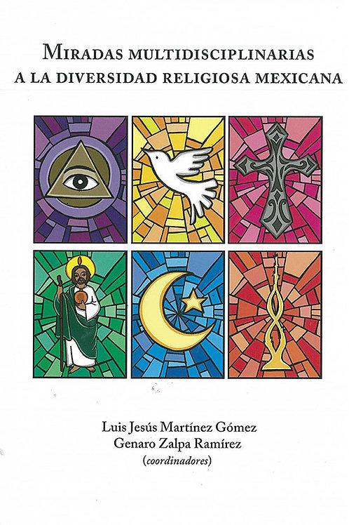 Miradas multidisciplinarias a la diversidad religiosa mexicana