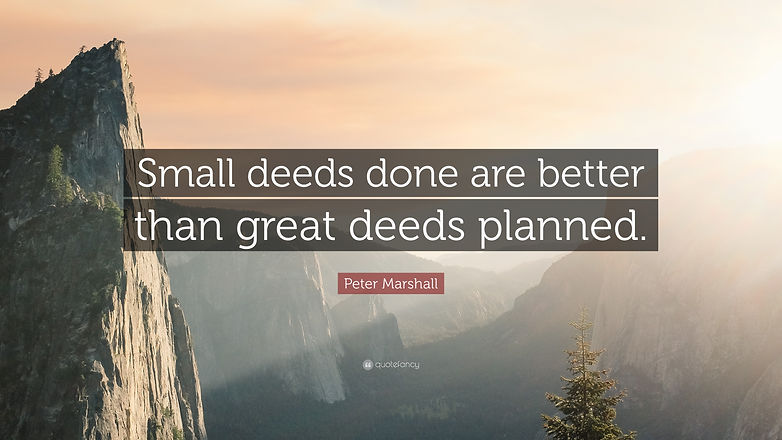 33671-Peter-Marshall-Quote-Small-deeds-d