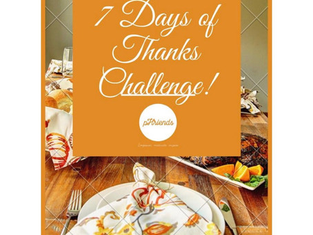 """The 2nd Annual """"7 Days of Thanks"""" Challenge"""
