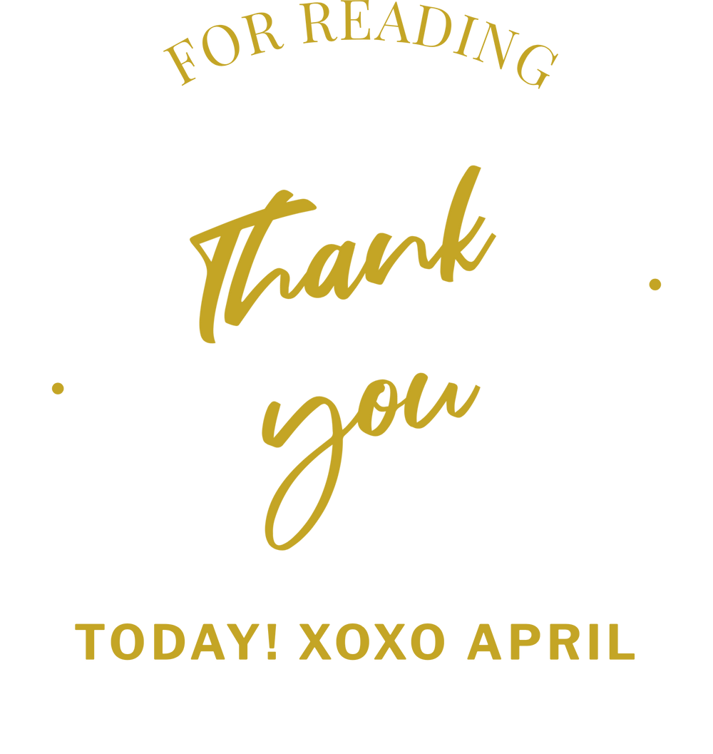 Thank you for reading today! xoxo April