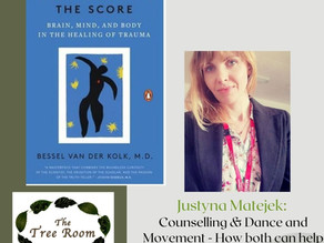 Justyna Matejek: Counselling and Dance and Movement - How both can help you…