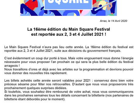 L'ÉDITION 2020 DU MAIN SQUARE FESTIVAL ANNULÉE