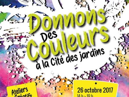 DONNONS DES COULEURS A LA CITÉ DES JARDINS A ARRAS LE 26 OCTOBRE 2017