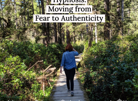 Moving From Fear to Authenticity