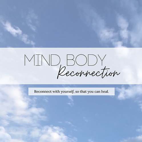 Mind Body Reconnection