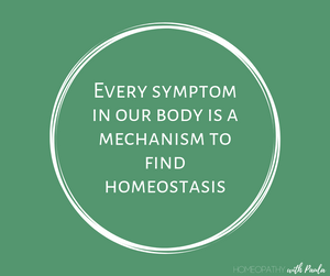 Text on green background: Every symptom in our body is a mechanism to find homeostasis