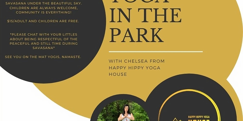 """Yoga in the Park with Chelsea from the """" Happy Hippy Yoga House"""""""