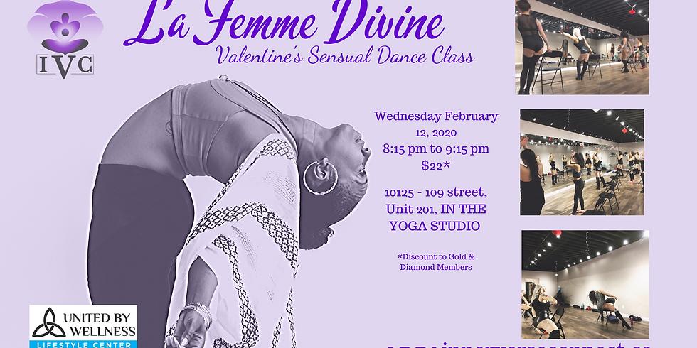 LA FEMME DIVINE SENSUAL MOVEMENT VALENTINES DANCE CLASS