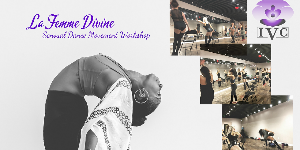 La Femme Divine: Sensual Dance & Movement Workshop
