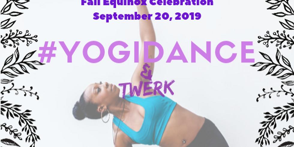 YogiDance & Twerk Fall Equinox Celebration!