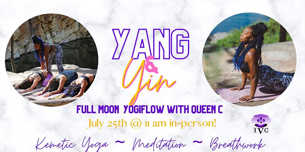 Yang & Yin Full Moon YogiFlow with Queen C