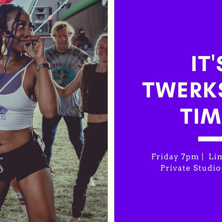 SPRING TWERKSHOP! - Friday @ 7pm