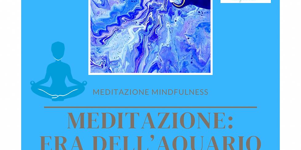 Meditazione - Era dell'Acquario
