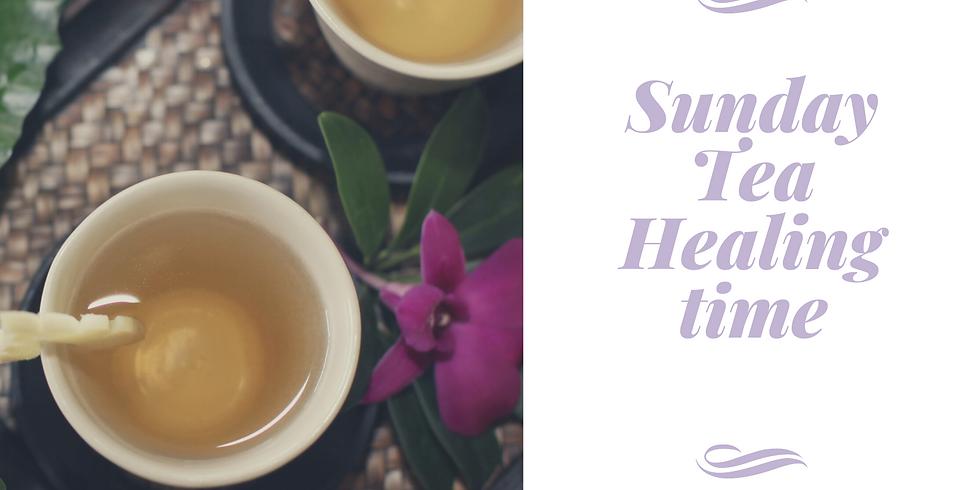 Sunday Tea Healing Time