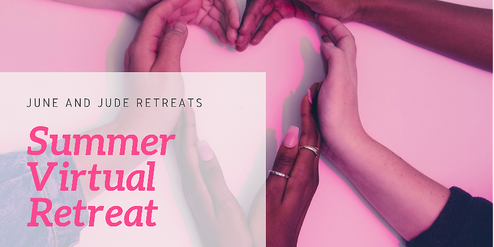 Summer Virtual Retreat with June and Jude