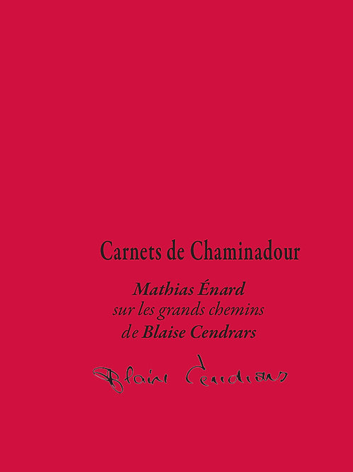 N° 12 : Mathias Enard / Blaise Cendrars