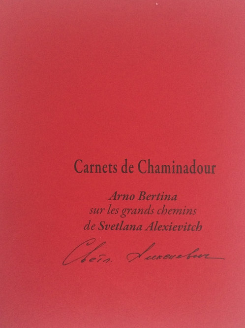 N° 13 : Arno Bertina / Svetlana Alexievitch